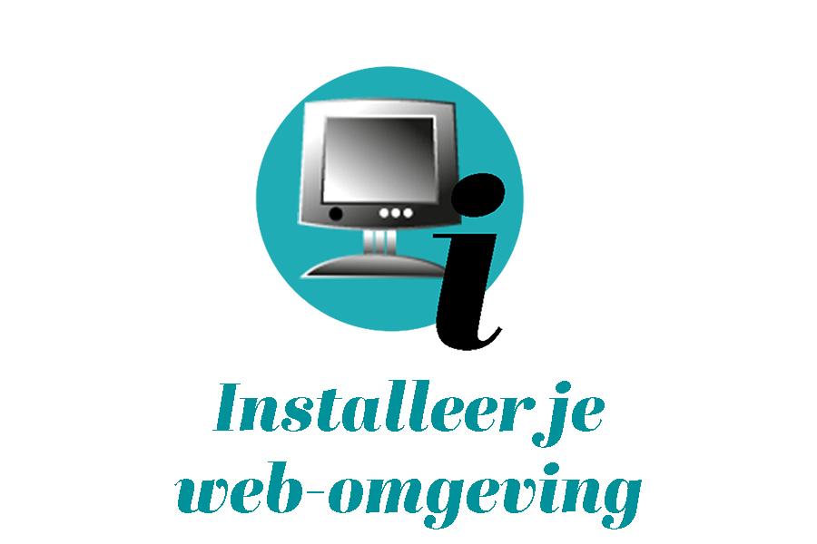 Installeer jouw webomgeving