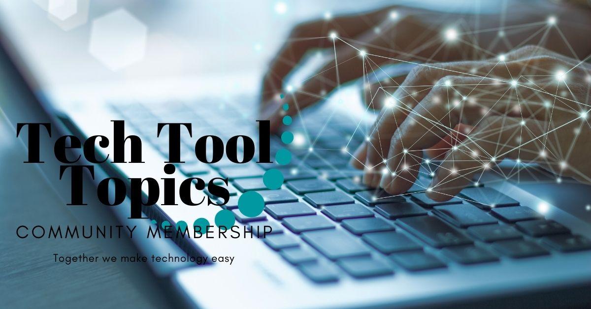 Tech Tool Topics Community membership